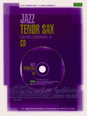 Jazz Tenor Sax CD Grade 5