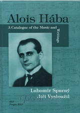Alois Hába - Catalogue of the Music and Writings