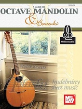 Guide To Octave Mandolin And Bouzouki (Book/Online Audio)