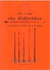 How to play the Didjeridoo
