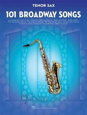 101 Broadway Songs: Tenor Saxophone