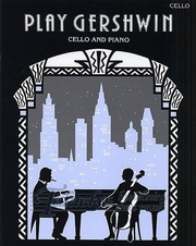 Play Gershwin for cello and piano